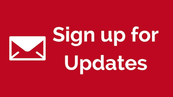 Sign Up for Updates